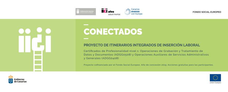 El proyecto Conectados concluye su actividad promoviendo la integración laboral